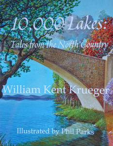 10,000 Lakes: Tales from the North Country by William Kent Krueger
